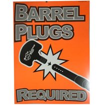 Extreme Rage Safety Poster Orange - Barrel Plugs Required